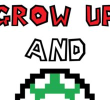 Super Mario Grow Up And Get A Life Sticker