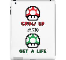 Super Mario Grow Up And Get A Life iPad Case/Skin