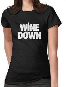 WINE DOWN Womens Fitted T-Shirt