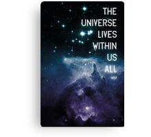 The Universe Lives Within Us All - NdGT Quote Canvas Print