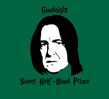 Severus Snape - Goodnight Sweet Half-Blood Prince Unisex T-Shirt