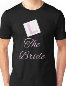 Hen night party the Bride Unisex T-Shirt