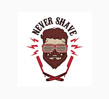 never shave Unisex T-Shirt