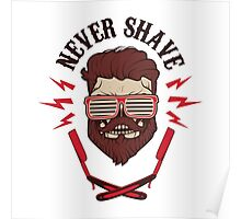 never shave Poster