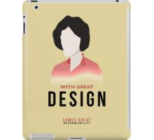 With great design... iPad Case/Skin