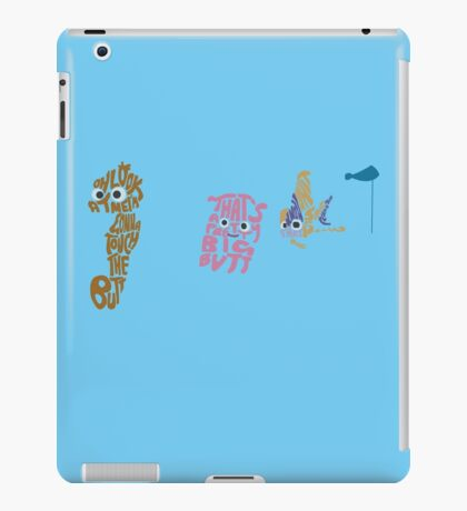 Touch the butt iPad Case/Skin