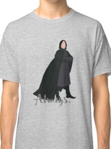 Snape - Always Classic T-Shirt