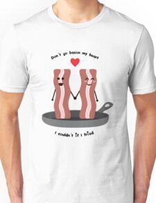 Bacon Valentine Unisex T-Shirt
