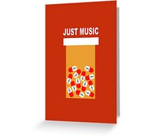 Just music Greeting Card