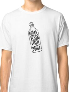 BOTTLE BLACK Classic T-Shirt