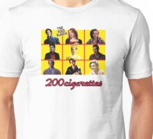 200 Cigarettes (The 80's Bunch) Unisex T-Shirt