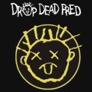 Drop Dead Fred Smiley Face by Faction