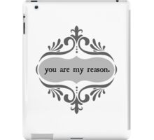 You Are My Reason iPad Case/Skin