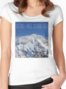 Funny Music Lyrics- Bitch I Will Climb You Women's Fitted Scoop T-Shirt