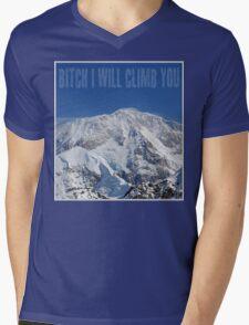 Funny Music Lyrics- Bitch I Will Climb You Mens V-Neck T-Shirt