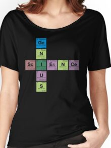 SCIENCE GENIUS! Periodic Table Scrabble Women's Relaxed Fit T-Shirt