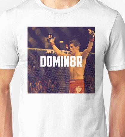 Dominick Cruz UFC Unisex T-Shirt
