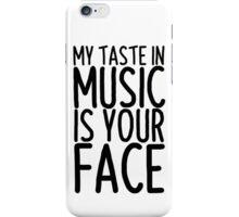 My taste in music is you face - Twenty One Pilots iPhone Case/Skin