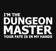 I'm The Dungeons Master Your Fate Is In My Hands Baby Tee