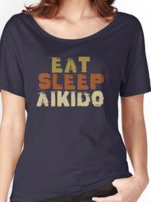 Eat Sleep Aikido Women's Relaxed Fit T-Shirt