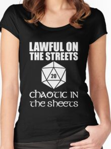 Lawful On The Streets Chaotic In The Sheets Women's Fitted Scoop T-Shirt