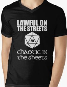 Lawful On The Streets Chaotic In The Sheets Mens V-Neck T-Shirt