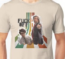Douglas Denholm and Maurice Moss - F Off Unisex T-Shirt