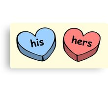 His & Hers valentine love candy ♥ Canvas Print