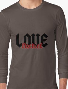 Love Machine - Cool Gifts Design Long Sleeve T-Shirt