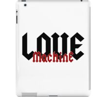 Love Machine - Cool Gifts Design iPad Case/Skin