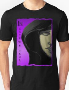 In Goth We Trust T-Shirt