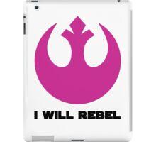 I Will Rebel iPad Case/Skin