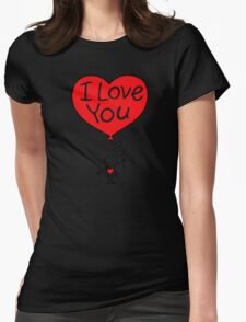 balloon I LOVE YOU Womens Fitted T-Shirt