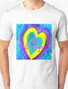 I Am Enough Unisex T-Shirt