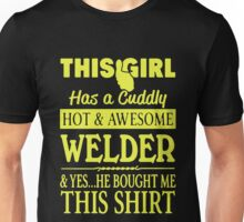This Girl Has A Cuddy Awesome Welder Unisex T-Shirt