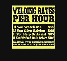 WELDING RATES PER HOUR Unisex T-Shirt