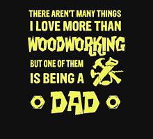 Woodworking Dads Unisex T-Shirt