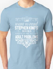 I don't need therapy I just need to read Stephen King's Books Unisex T-Shirt