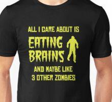 Eating Brains Unisex T-Shirt