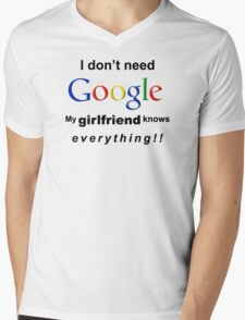 I DON'T NEED GOOGLE My Girlfriend Knows Everything T-Shirt