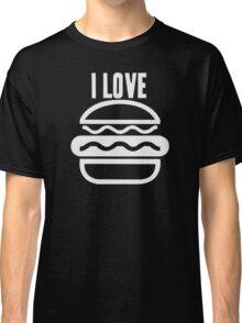 I Love Burgers Classic T-Shirt