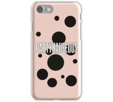 PARTYNAUSEOUS V2 iPhone Case/Skin