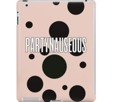 PARTYNAUSEOUS V2 iPad Case/Skin