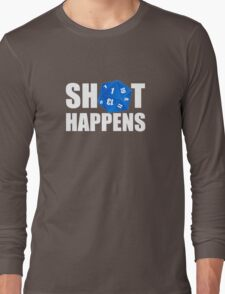 Sh!t Happens Long Sleeve T-Shirt