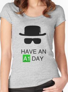 Have an A1 Day Women's Fitted Scoop T-Shirt