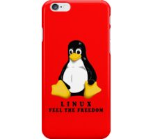 LINUX FEEL THE FREEDOM... iPhone Case/Skin
