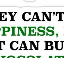 MONEY CAN BUY HAPPINESS Sticker
