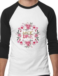 "Cute ""Made with Love"" floral watercolor hand paint Men's Baseball ¾ T-Shirt"