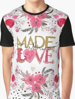 """Cute """"Made with Love"""" floral watercolor hand paint Graphic T-Shirt"""