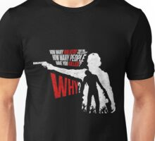 "Rick:"" How many people have you killed"" Unisex T-Shirt"